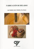 fabricacion de helados ana madrid cenzano javier madrid cenzano 9788494439810
