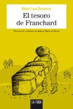 el tesoro de franchard-robert louis stevenson-9788494594410