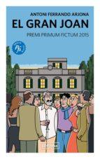 el gran joan (ebook)-antoni ferrando-9788494666810