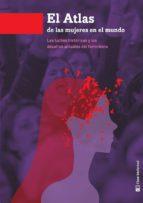 atlas de las mujeres en el mundo-ana useros martin-9788494794810