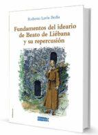 fundamentos del ideario de beato de liebana y su repercusion roberto lavin bedia 9788494862410