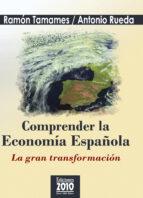 comprender la economía española ramon tamames antonio rueda 9788495058010