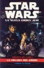 star wars la nueva orden jedi. agentes del caos i: la prueba del heroe james luceno 9788495070210