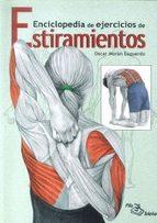 enciclopedia de ejercicios de estiramientos oscar moran esquerdo 9788495353610