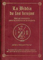 biblia de las brujas: manual completo para la practica de la bruj eria (3ª ed) janet farrar stewart farrar 9788495593610