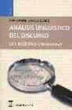 analisis lingüistico del discurso: la lingüistica enunciativa concepcion otaola olano 9788496062610