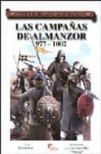 las campañas de almanzor: 907-1002-ruben saez abad-j.l. serrano silva-9788496170810