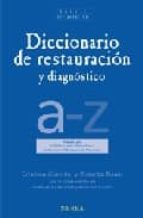 diccionario de restauracion y diagnostico-roani giannini-9788496431010