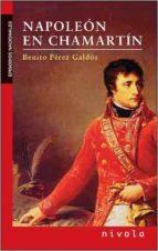 napoleon en chamartin benito perez galdos 9788496566910