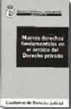 nuevos derechos fundamentales en el ambito del derecho privado-9788496809710