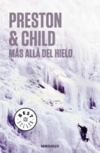 mas alla del hielo-douglas preston-lincoln child-9788497597210