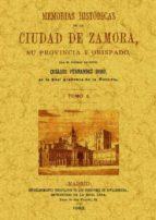 memorias historicas de la ciudad de zamora (tomo 1) (ed. facsimil ) cesareo fernandez duro 9788497610810