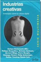 industrias culturales: amenazas sobre la cultura digital enrique bustamante 9788497846110