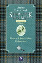 sherlock holmes. obras completas (1905 1915) arthur conan doyle 9788497944410