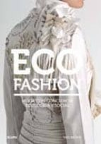 eco fashion: moda con conciencia ecologica y social-sass brown-9788498015010
