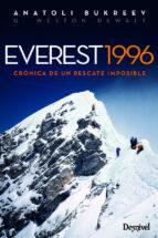 everest 1996: cronica de un rescate imposible (4ª ed.) anatoli bukreev g. weston dewalt 9788498293210