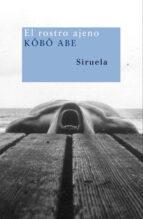 el rostro ajeno-kobo abe-9788498411010