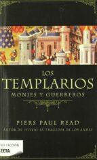 los templarios: monjes y guerreros piers paul read 9788498724110