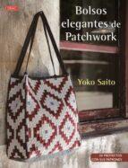 bolsos elegantes de patchwork-yoko saito-9788498745610