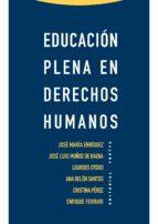 educación plena en derechos humanos (ebook) 9788498795110