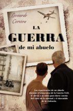la guerra de mi abuelo (ebook)-leonardo cervera-9788499183510