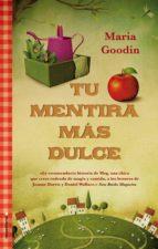 tu mentira más dulce (ebook)-maria goodin-9788499185910