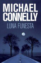 luna funesta (ebook)-michael connelly-9788499187310