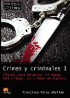 crimen y criminales i francisco perez abellan 9788499670010