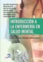 introduccion a la enfermeria en salud mental-r. a. leonsegui guillot-9788499690810