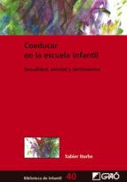 coeducar en la escuela infantil (ebook)-xabier iturbe-9788499805948