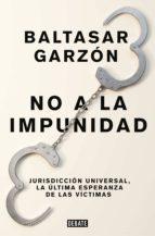 no a la impunidad (ebook) baltasar garzon 9788499928210