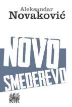 novo smederevo (ebook)-aleksandar novaković-9788665315110