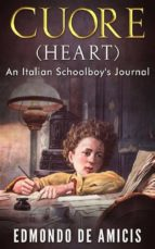 cuore (heart): an italian schoolboy's journal (ebook) 9788822819710