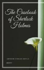 the casebook of sherlock holmes (ebook) 9788822895110
