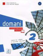 domani 2 (a2) libro dello studente cd+dvd carlo guastalla 9788861822610