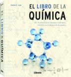 el libro de la quimica: 250 hitos de la historia de la quimica-derek b. lowe-9789089988010