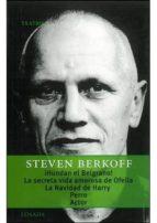 hundan el belgrano ; la secreta vida amorosa de ofelia steven berkoff 9789500363310