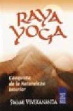 raya yoga (conquista de la naturaleza interior) swami vivekananda 9789501701210