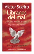 líbranos del mal (ebook)-victor sueiro-9789504942610