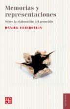 memorias y representaciones (ebook)-daniel feierstein-9789505579310