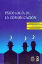 psicologia de la comunicacion alejandro lopez rousseau andrea parada cangas franco simonetti bagnara 9789561410510
