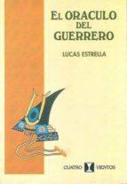 el oráculo del guerrero (ebook)-lucas estrella-9789562420310