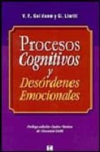 procesos cognitivos y desordenes emocionales (enfoque estructural de la psicoterapia)-vittorio f. guidano-g. liotti-9789562421010