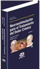 neuroestimulacion para el tratamiento del dolor cronico volumen 1 tecnicas de intervencion y neuroestimulacion para el manejo del dolor-salim m. hayek-9789588760810