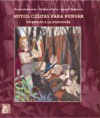 mitos celtas para pensar (ebook)-marianela arrobas-gabriela purita-ignacio testasecca-9789873615610