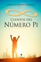 cuentos del número pi (ebook)-javier gacimartin gonzalez-9789895191710