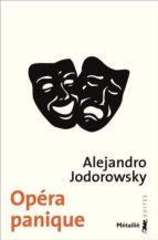 opéra panique : cabaret tragique-alejandro jodorowsky-9791022607810
