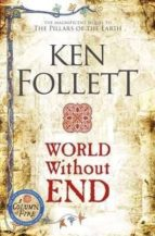 world without end ken follett 9780330456920