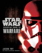 star wars: essential guide to warfare jason fry 9780345477620