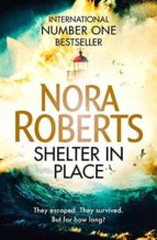 shelter in place nora roberts 9780349417820